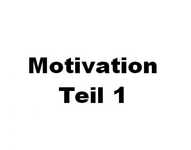 Keine Motivation - was nun? (1)